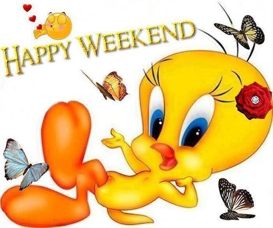Happy Weekend  Tweety Bird