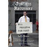 Jobless Recovery: Second Edition (Paperback)By L. C. Evans
