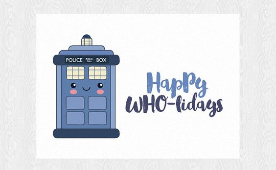 Doctor Who Christmas card happy who-lidays by Cloudreams on Etsy