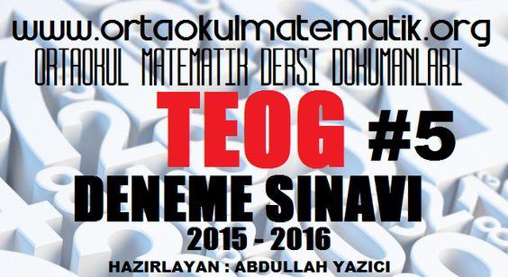 8. SINIF TEOG MATEMATİK DENEME SINAVI 5