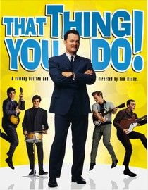 """""""That Thing You Do!"""" (1996)"""