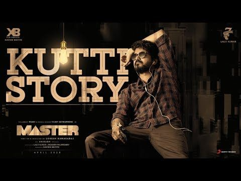 Master Kutti Story Lyric Thalapathy Vijay Anirudh Ravichander Lokesh Kanagaraj Youtube In 2020 Story Lyrics Mp3 Song Download Tamil Songs Lyrics