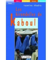 Les hirondelles de Kaboul de Yasmina Khadra Elu Meilleur Livre de l'année aux États-Unis par le San Francisco Chronicle et le Christian Science Monitor (États-Unis 2005) - Finaliste de l'International IMPAC Dublin Literary Award 2006 - Prix du Salon littéraire de Metz (2003) - Prix des Libraires algériens (2003).