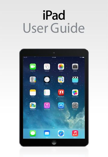 iPad User Guide For iOS 7.1 - Apple Inc. | Computers |709634245: iPad User Guide For iOS 7.1 - Apple Inc. | Computers |709634245 #Computers