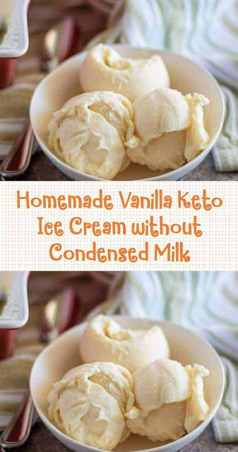 Homemade Vanilla Keto Ice Cream without Condensed Milk