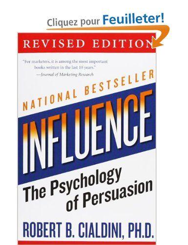 influence: The Psychology of Persuasion: Amazon.fr: Robert B., PhD Cialdini: Livres anglais et étrangers