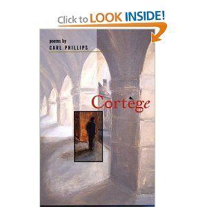 Cortège - Carl Phillips