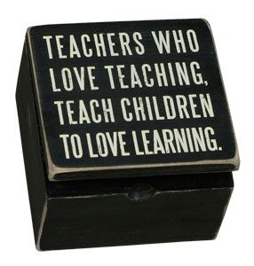 Why you should love teaching.: