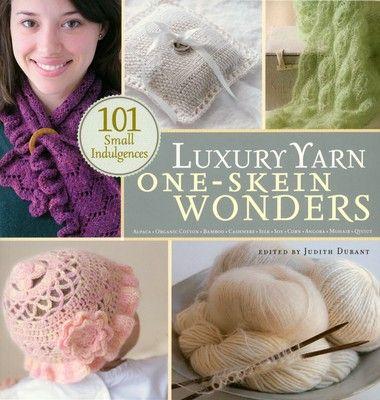 Luxury Yarn : Luxury Yarn One-Skein Wonders Products, Yarns and Luxury