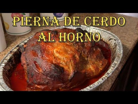 Como Preparar Una Pierna De Cerdo Al Horno Youtube Pierna De Cerdo Al Horno Pierna De Cerdo Cerdo Al Horno