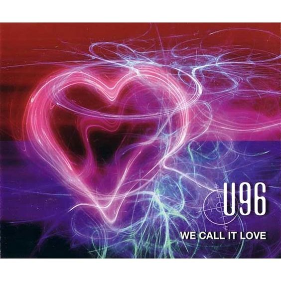 U96 – We Call It Love (single cover art)