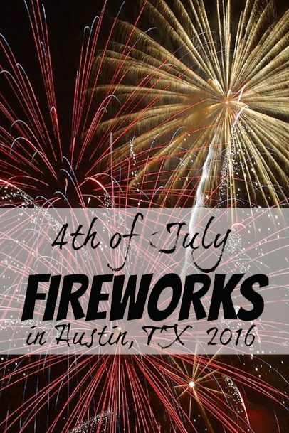 july 4th fireworks austin area