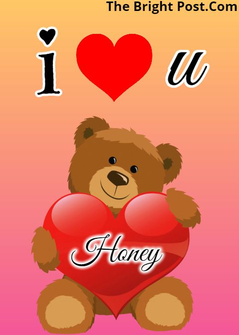 Pin On I Love You Honey