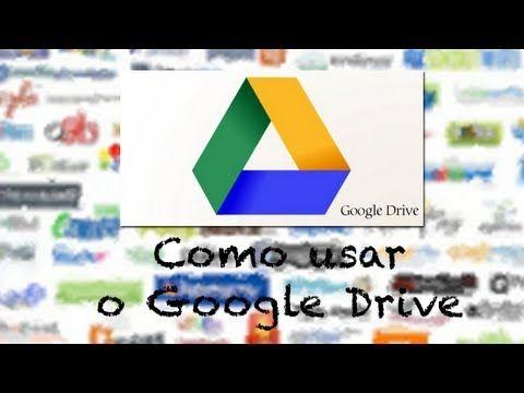 Como usar o Google Drive - YouTube