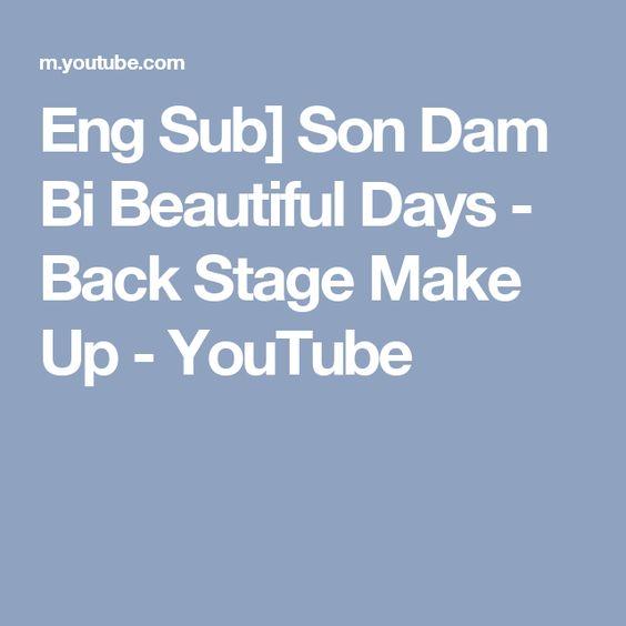 Eng Sub] Son Dam Bi Beautiful Days - Back Stage Make Up - YouTube
