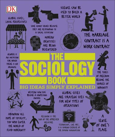 The Sociology Book By Sarah Tomley Mitchell Hobbs 9781465436504 Penguinrandomhouse Com Books Sociology Books Philosophy Books Sociology