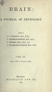 Brain. A journal of neurology. Vol. IV. 1882.