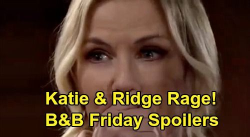 The Bold And The Beautiful Spoilers Friday March 27 Ridge Katie Angrily Demand Answers Quinn Watches Brooke Squirm In 2020 Bold And The Beautiful Quinn Katherine Kelly