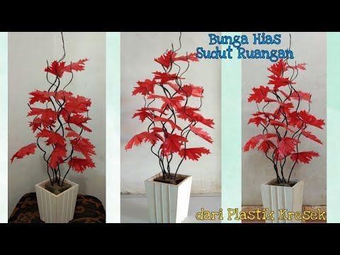 Diy Bunga Hias Sudut Ruangan Daun Maple Dari Plastik Kresek How Ti Make Flower With Plastik Bag Youtube Bunga Kertas Ide Buatan Sendiri Bunga Kain