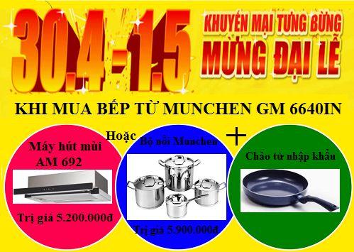Chương trình khuyến mại mới nhất khi mua bếp từ Munchen GM 6640IN