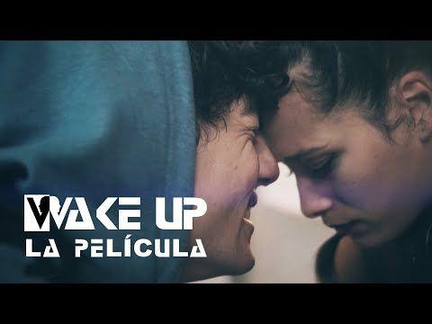 Wake Up Pelicula Completa En Espanol Playz Youtube Peliculas Peliculas Completas Up La Pelicula