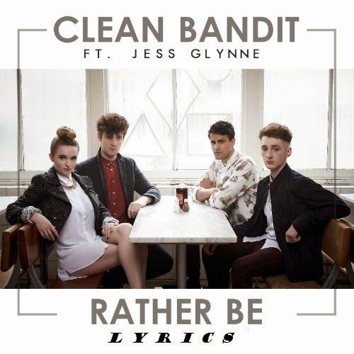 Clean-Bandit-Rather-Be-feat-Jess-Glynne-lyrics