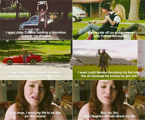 Easy A referencing many of my favorite movies. Say Anything, Can't Buy Me Love, 16 Candles, and The Breakfast Club.