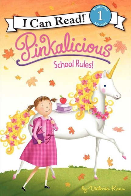I Can Read Book 1 Pinkalicious: School Rules!    By Victoria Kann / Available at www.BookLodge.com - Lowest Priced English and Chinese Online Bookstore for Children and Parents Worldwide