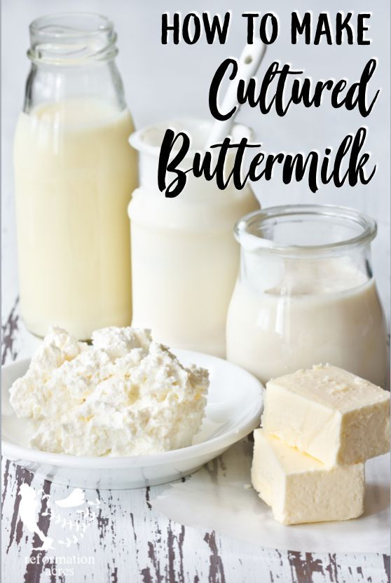 How To Make Cultured Buttermilk Learn How To Make Cultured Buttermilk Or Whole Milk Great For Using In Recipes Or As A Cultured Buttermilk Milk Recipes Food