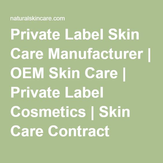 Private Label Skin Care Manufacturer | OEM Skin Care | Private Label Cosmetics | Skin Care Contract Manufacturer | Cosmetic Solutions