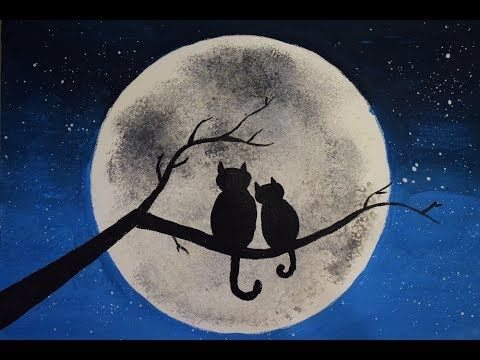 Paint Cats Looking At The Moon Moon Art Youtube Moon Art Cat Painting Moon Painting