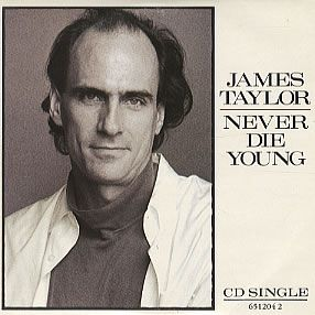 "James Taylor, Never Die Young, UK, Deleted, CD single (CD5 / 5""), Cbs, 651204-2, 65204"