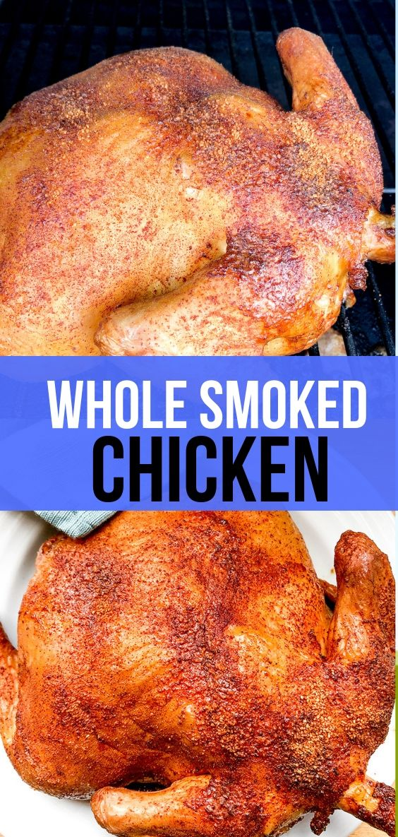Whole Smoked Chicken Smoked Chicken Recipes Smoked Whole Chicken Stuffed Whole Chicken
