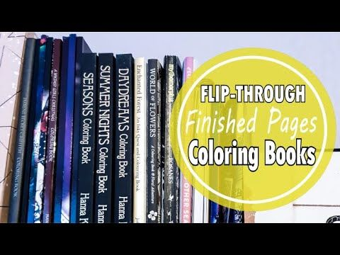 Finished Pages Coloring Book Tour And Flip Through Finished Pages Youtube Book Tours Coloring Books Night Book