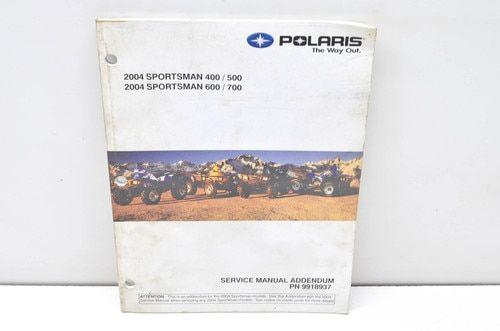 Oem Polaris 2004 Sportsman 400 500 600 700 Service Manual Addendum Polaris Sportsman Accessories Sportsman Cover