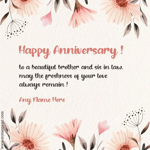 Anniversary Wishes To Brother And Sister In Law Anniversary Wishes For Sister Happy Wedding Anniversary Wishes Happy Anniversary Messages If you have a bother who's wedding anniversary is right at the doorstep, you need to be prepared to wish him all the good things about it. happy wedding anniversary wishes