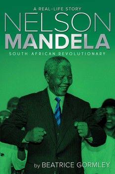 Nelson Mandela By Beatrice Gormley