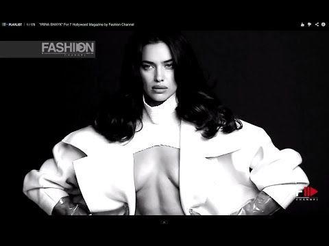 """IRINA SHAYK"" For 7 Hollywood Magazine by Fashion Channel - YouTube"