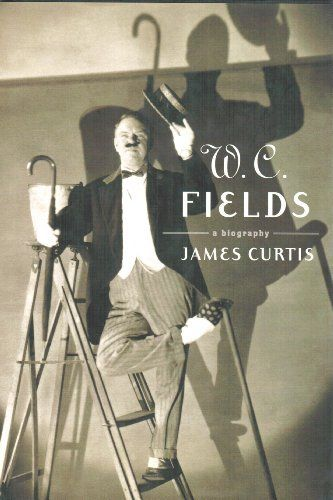 W. C. Fields: A Biography by James Curtis, http://www.amazon.com/dp/B005SZ16KU/ref=cm_sw_r_pi_dp_Mxanvb0HC2QXX