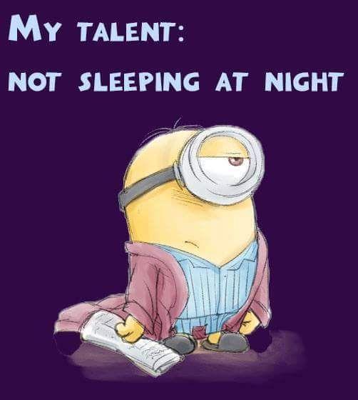 Pin By Bernadine Wallis On Funnies Minions Funny Sleep Quotes Funny Minions Humor