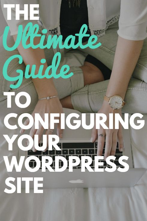 Awesome step by step guide for setting up your wordpress site!