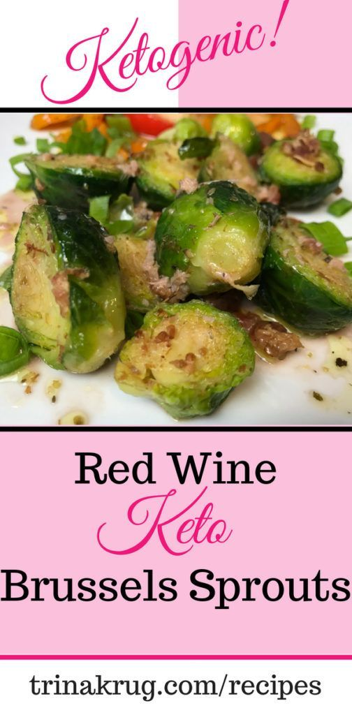 Red Wine Keto Brussels Sprouts Keto Diet Keto Diet For Beginners Ketogenic Diet Visit T Diet Breakfast Recipes Keto Recipes Easy New Recipes For Dinner