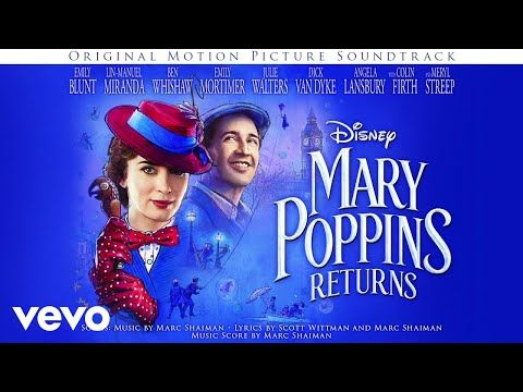 This Song Brought Me To Tears Wonderful Movie Ben Whishaw A Conversation From Mary Poppins Returns Audio Only Yo Mary Poppins Soundtrack Disney Music