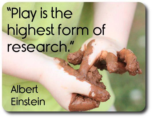 play is the highest form of research: