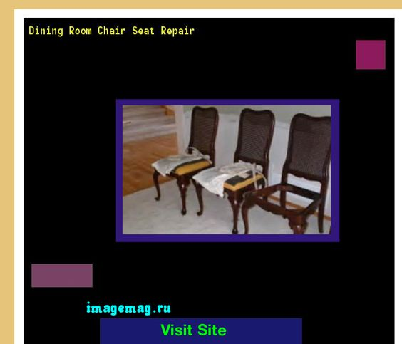 Dining Room Chairs Repair 091203