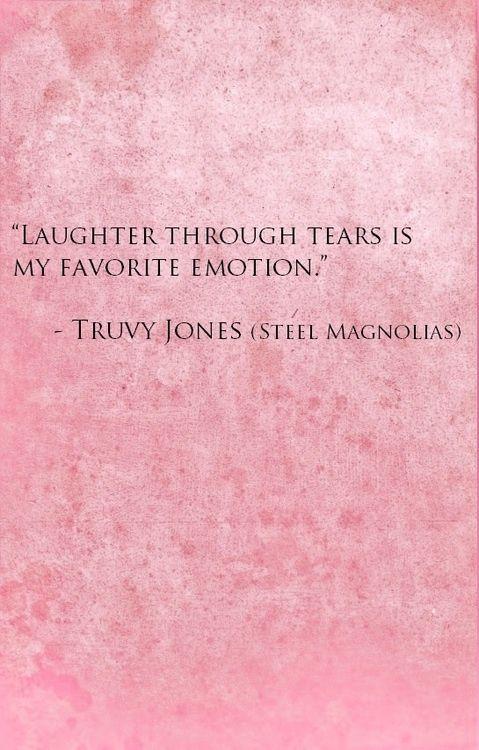 "Laughter through tears ""Steel Magnolias"""