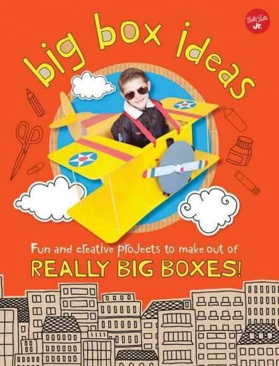 Diy Box Creations: Fun and Creative Projects to Make Out of Really Big Boxes