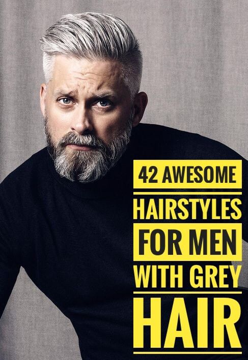 40 Men Hairstyles For Gray Silver Hair Grey Hair Men Silver
