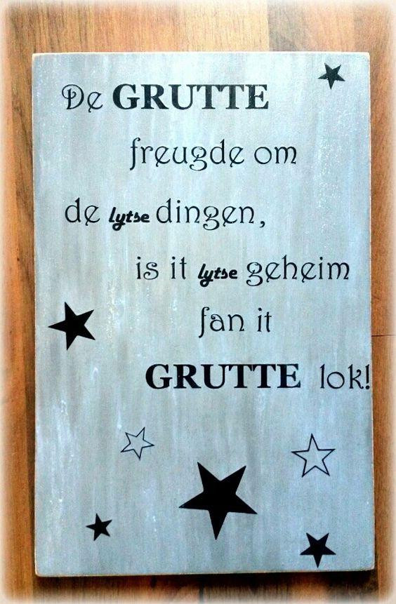 Friese tekst. De vertaling is: De grote vreugde om de ...