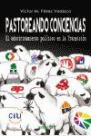 Pastoreando conciencias : el adoctrinamiento político en la Transición / Víctor M. Pérez Velasco Publicación Málaga : Sepha, 2013